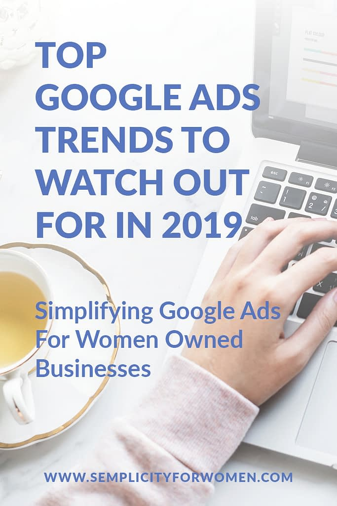 Top-Google-Ads-Trends-To-Watch-Out-For-In-2019-semplicity