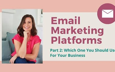 Email Marketing Platforms: Which One You Should Use For Your Business