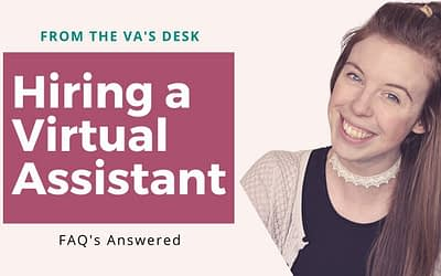 Hiring a Virtual Assistant: FAQ's Answered